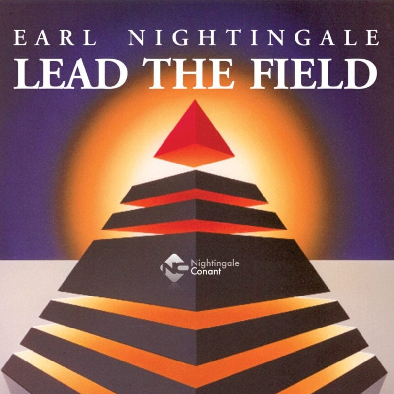 lead the field earl nightingale Dre baldwin dreallday.com